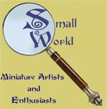 Small World Miniature Artists and Enthusiasts